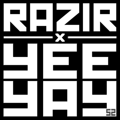 In For The Kill (Yeeyay Weemix) - Razir (Free Download)