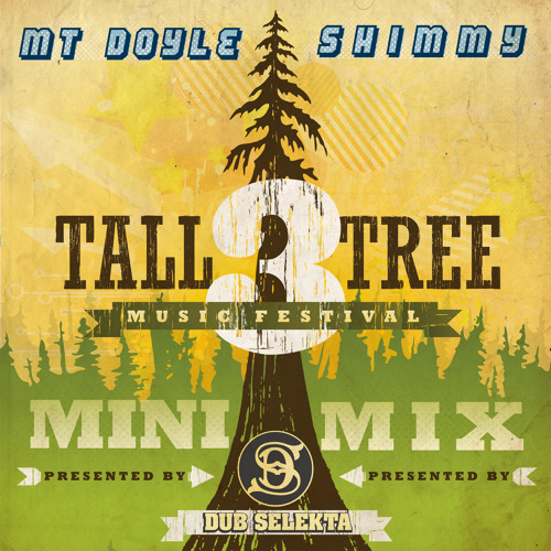 Mt. Doyle - Shimmy (Tall Tree Music Festival Exclusive)