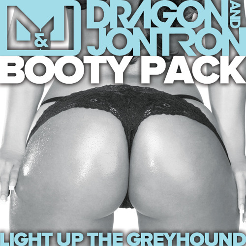 Light Up the Greyhound (Dragon & Jontron Booty Pack Mix) - FREE DOWNLOAD