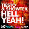 Tiesto & Showtek - Hell Yeah! (Miami Life Remix) [FREE DOWNLOAD]