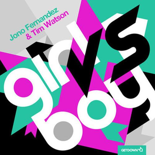 'Girl Vs Boy' - Jono Fernandez Feat Tim Watson (2012 ReTrack)