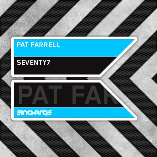 Pat Farrell - Seventy7 [PREVIEW]