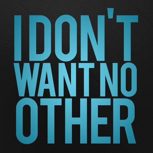 JNL - I Don't Want No Other (revival) *read description