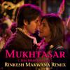 Mukhtasar ( Teri Meri Kahaani ) Rinkesh Makwana Remix ( Preview )
