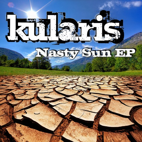 Kularis - Nasty Sun EP - Preview - Out Now!
