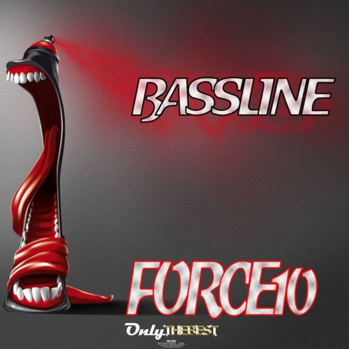 88# Force 10 - Bassline [ Only the Best Record international ]