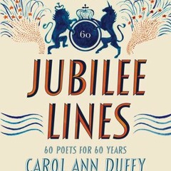 Sixty Years in Sixty Poems: Jubilee Lines (A Selection)