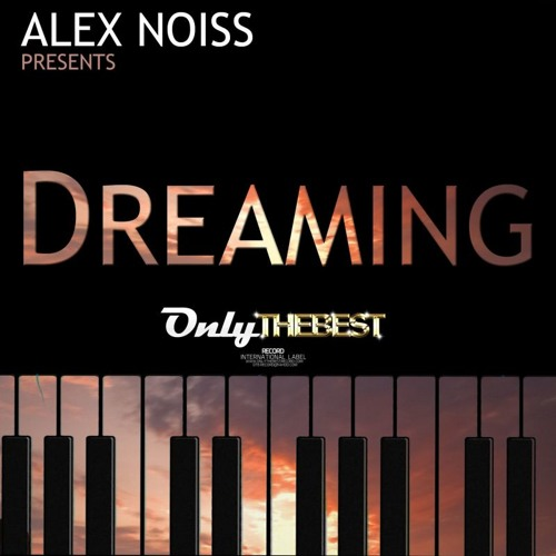 92# Alex Noiss - Dreaming [ Only the Best Record international ]