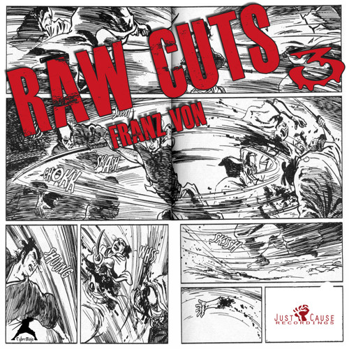 Cyber Ninja Presents - Franz Von - Raw Cuts 3