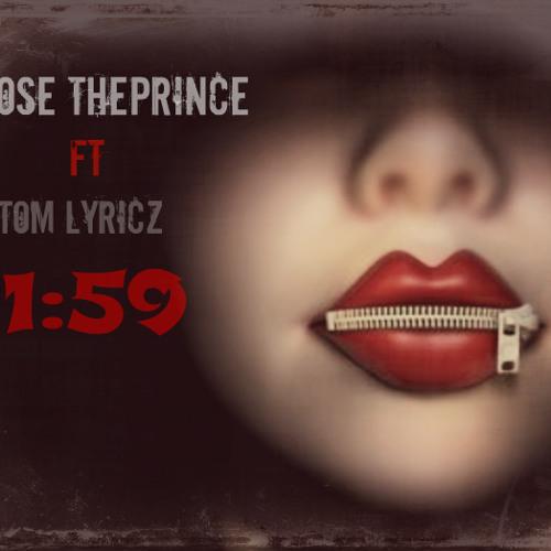 Moose Theprince ft Tom Lyricz - 1:59