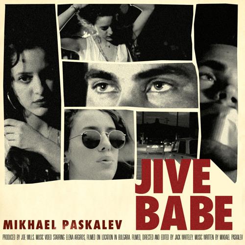 Mikhael Paskalev - Jive Babe