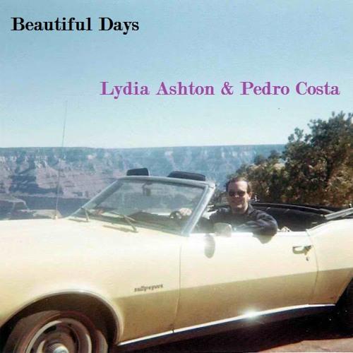 Lydia Ashton & Pedro Costa - Beautiful Days