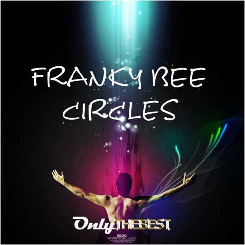 97# Franky Bee - Circles [ Only the Best Record international ]