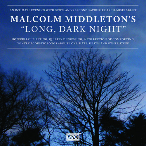 Malcolm middleton - Up late at night again