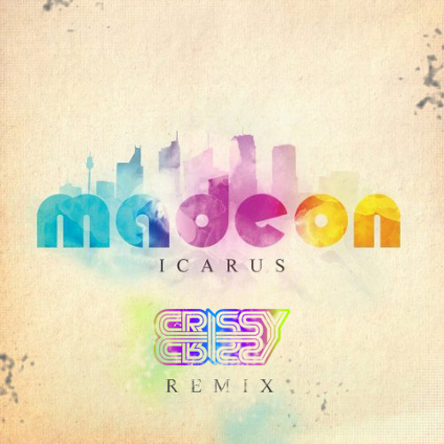 Madeon - Icarus (Crissy Criss Remix)