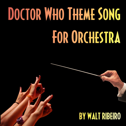 Doctor Who Theme Song For Orchestra