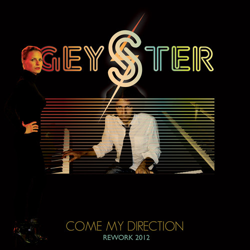 Geyster - Come My Direction - Rework 2012 (Radio Mix)
