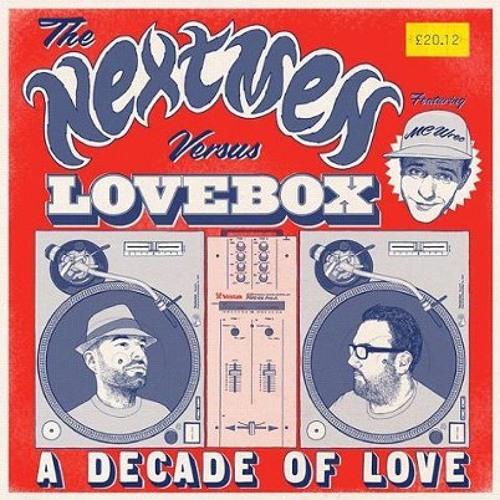 The Nextmen vs Lovebox 2012 - 10 Years Of Love