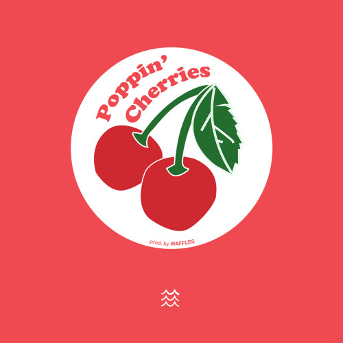 Gatsby & Slater - Poppin' Cherries [Prod. by Waffles]