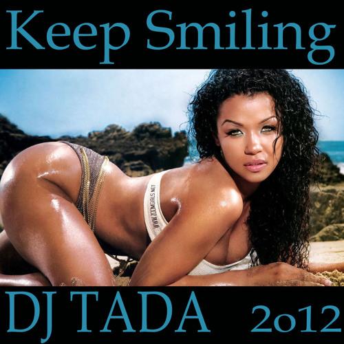 DJ Tada - Keep Smiling (Demo)