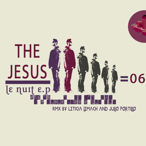 The Jesus - Le Nuit (Leticia Lemach remix) [Spectra Natura]