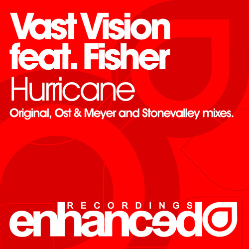 Vast Vision feat. Fisher - Hurricane (Stonevalley Remix)