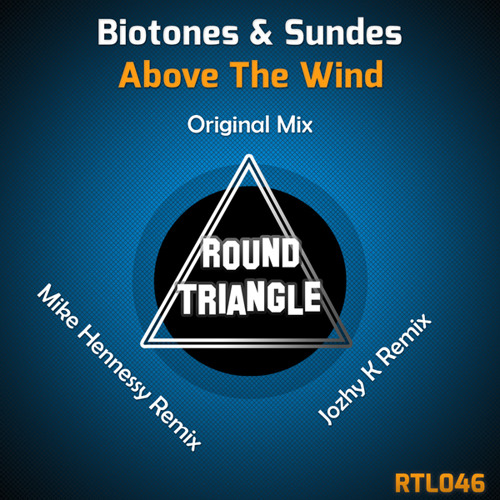 Biotones & Sundes - Above The Wind