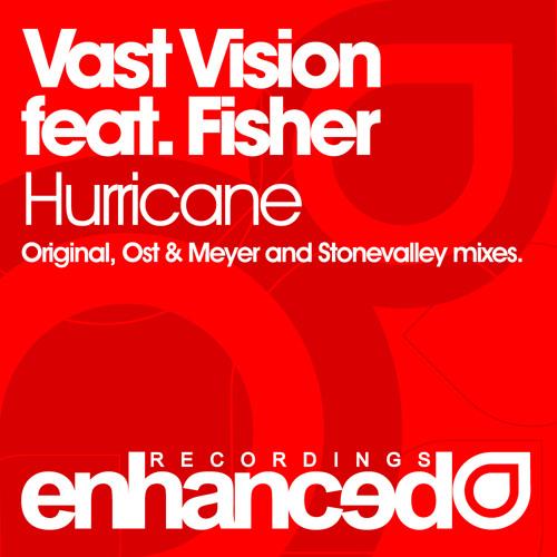 Vast Vision feat. Fisher - Hurricane (Original Mix)