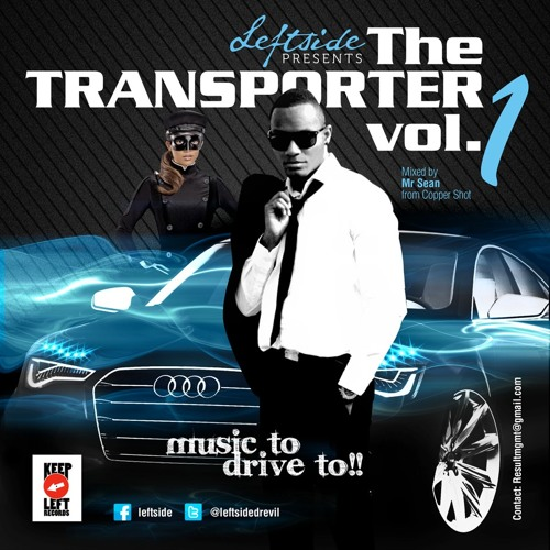 Leftside - The Transporter Mixtape Volume 1 [mixed by Mr. Shaun from Coppershot]