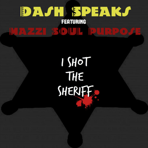 I Shot the Sheriff featuring Mazzi SOUL Purpose