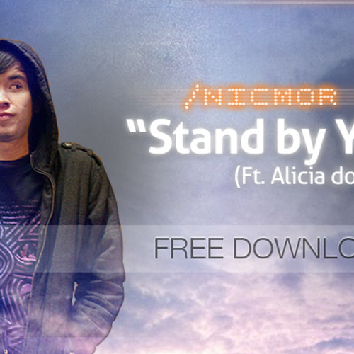NICMOR - Stand by You (Feat. Alicia Dossett) (Album Version)