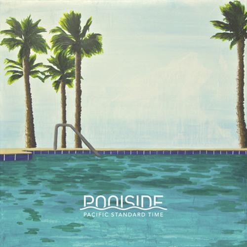 Poolside - Slow Down • Alt. DL in description