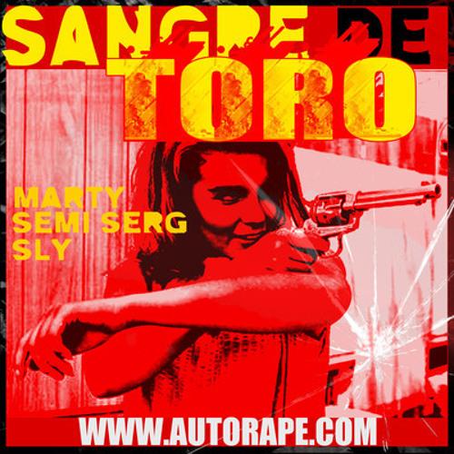 Sangre De Toro $LYY N SemiSerg Feat MartyMar