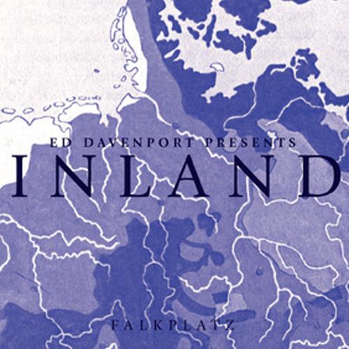 Ed Davenport pres. Inland - 'Inland' (Force/Emerge Remix) - Falkplatz 007