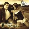 Hoje Eu Sou, Seu Meu Bem - Emerson e Polyana - Na Estrada - Vol.02 [2012]