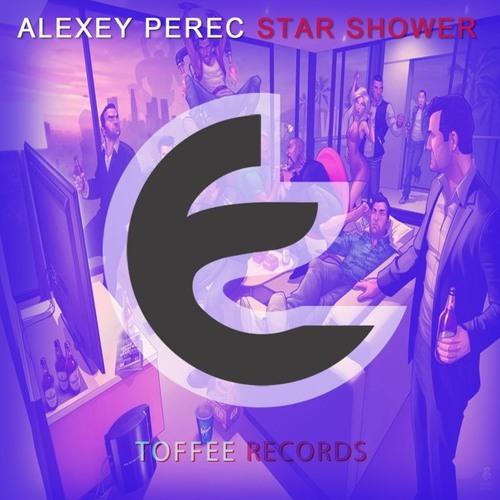 Alexey Perec - Star Shower (Original mix) [OUT NOW]