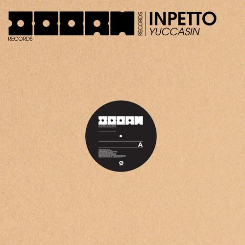 Inpetto - Yuccasin (Original Mix) Doorn Records