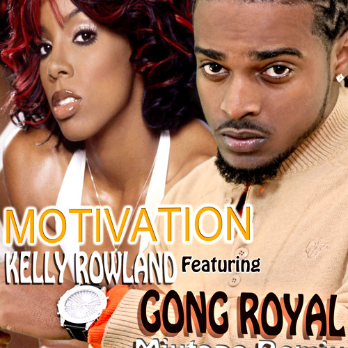 Kelly Roland Motivation feat Gong Royal  (Dancehall Remix)
