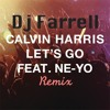Calvin Harris ft. Ne-Yo - Lets Go (Farrell Remix)