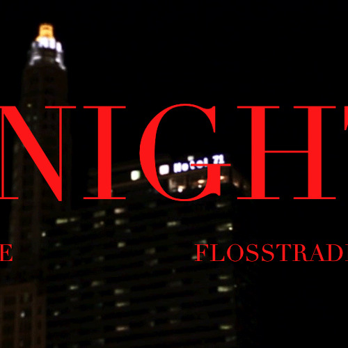 2NIGHT (Prod. by Flosstradamus)