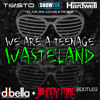 We Are A Teenage Wasteland (Johnny Mac & DiBella Bootleg)