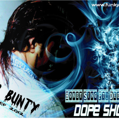 DOPE SHOPE - Honey Singh Ft Deep Money (DMC BUNTY'S DUB-STEP 2012)