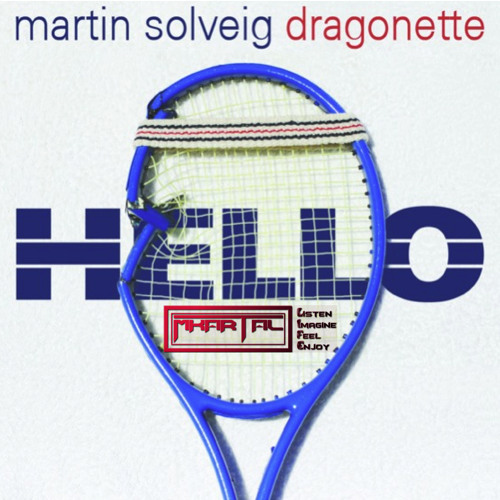 Martin Solveig & Dragonette - Hello (MKartal Remix)