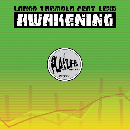 "Largo Tremolo feat LexD  ""Awakening"" [Playlife Beats]"