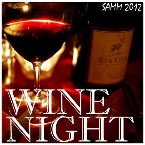 SamM's Wine Night Soundtrack 2012