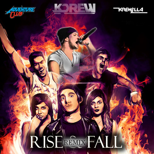 Rise & Fall by Adventure Club ft. Krewella (KDrew Remix)