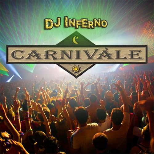 DJ Inferno Carnivale