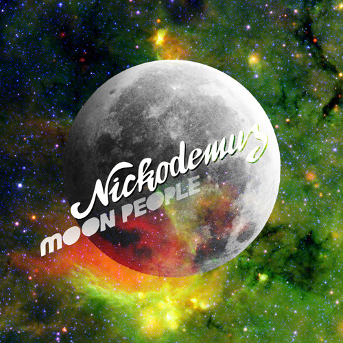 "Nickodemus ""MOON PEOPLE"" Quick Mix teaser"
