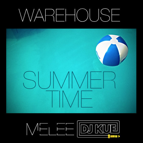 Summertime 2012 (Warehouse Remix)