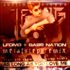 As Long As You Love Me (Metalstep Edit Ft. Subventure) (LFOMG Remix) [FREE DOWNLOAD]